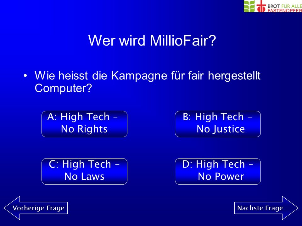 Wer wird MillioFair Vorherige FrageNächste Frage Spiel beginnen!