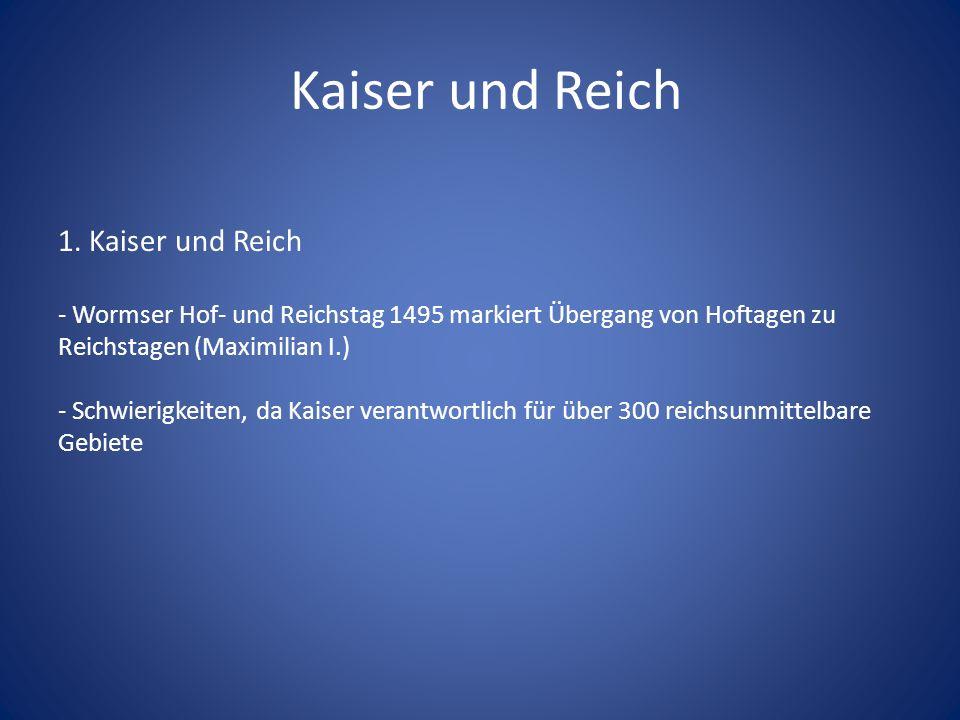 Kaiser und Reich 1.