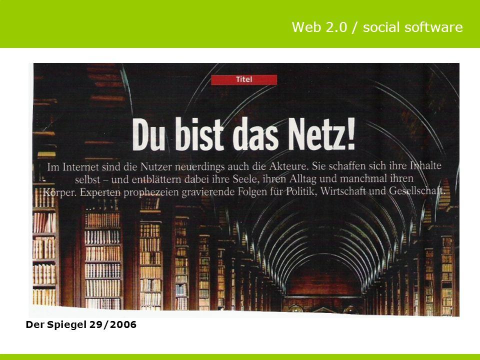 Web 2.0 / social software Der Spiegel 29/2006