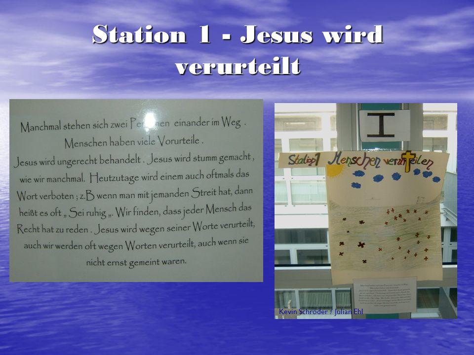Station 3 – Jesus fällt zum 1. Mal Michelle Büchel-Baumann / Robin Gann / Tim Lion