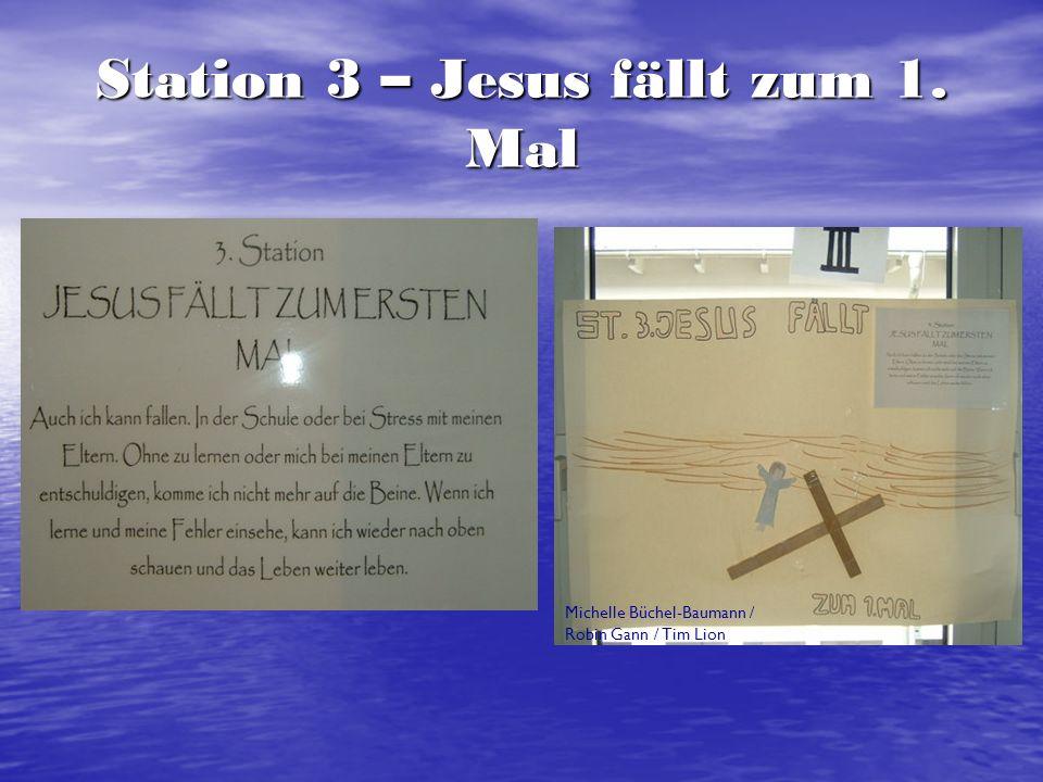 Station 4 – Jesus begegnet seiner Mutter Pascal Becker / Yannick Müller / Nico Steffensky