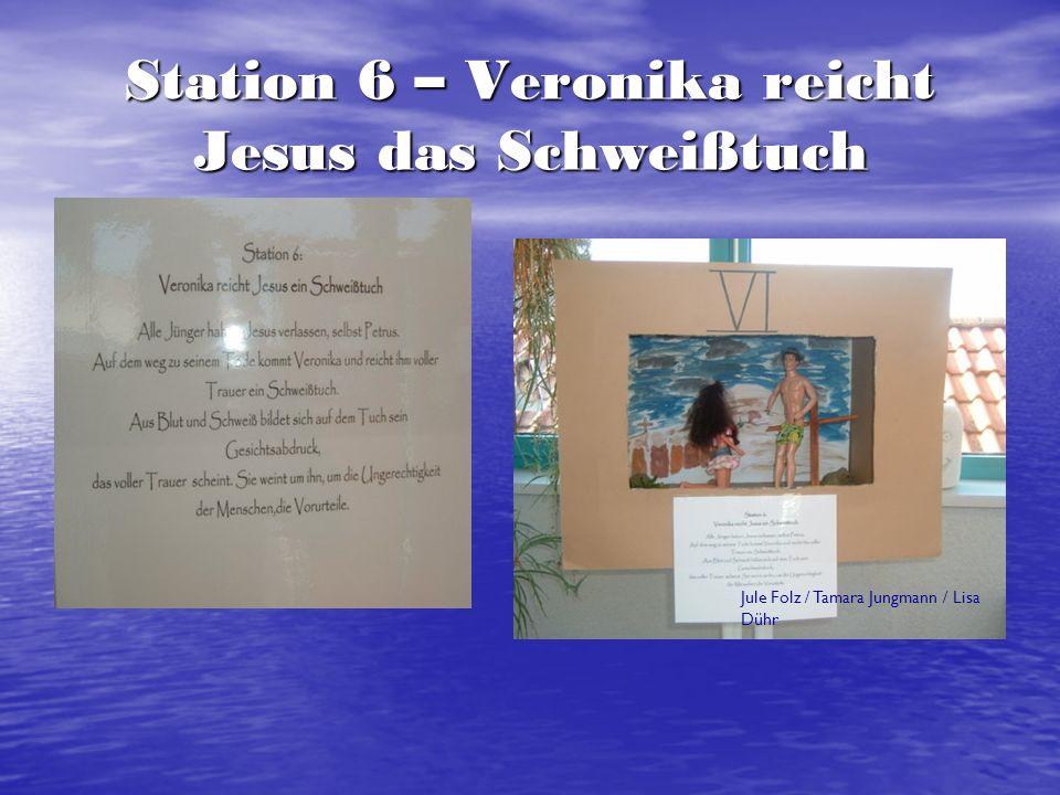 Station 8 – Jesus begegnet den weinenden Frauen Michelle Schneider / Lisa Querbach