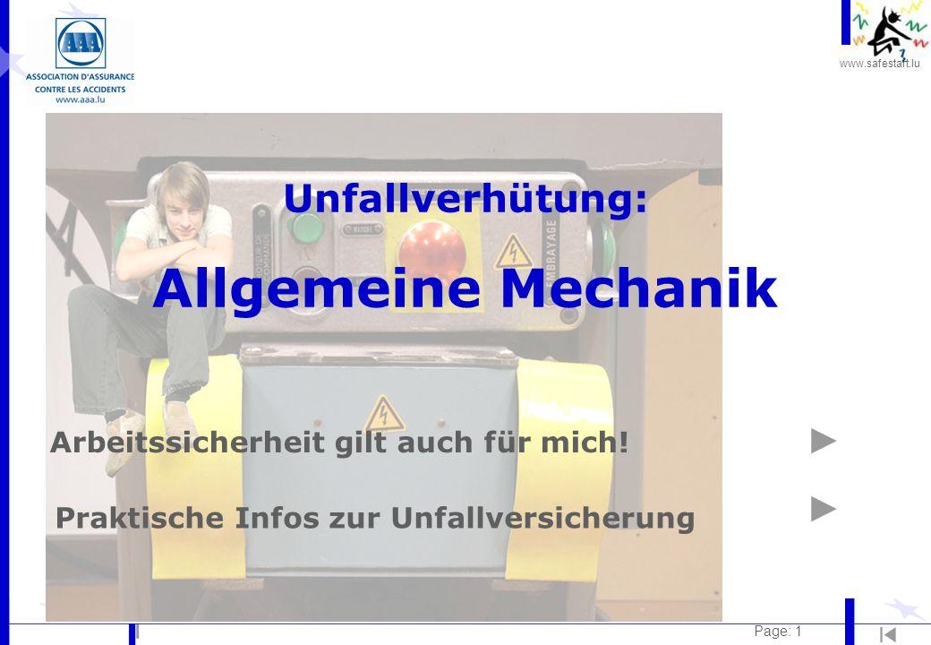 www.safestart.lu Page: 12 Kontakt mit der Maschine Risiken: l Kontakt mit den beweglichen Teilen l Arbeitskleidung, Haare, usw.