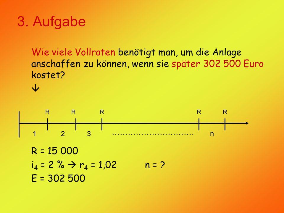 3.Aufgabe Daraus ergibt sich folgende Rechnung: E = R.