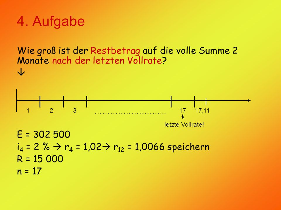 4.Aufgabe Daraus ergibt sich folgende Rechnung: E = R.