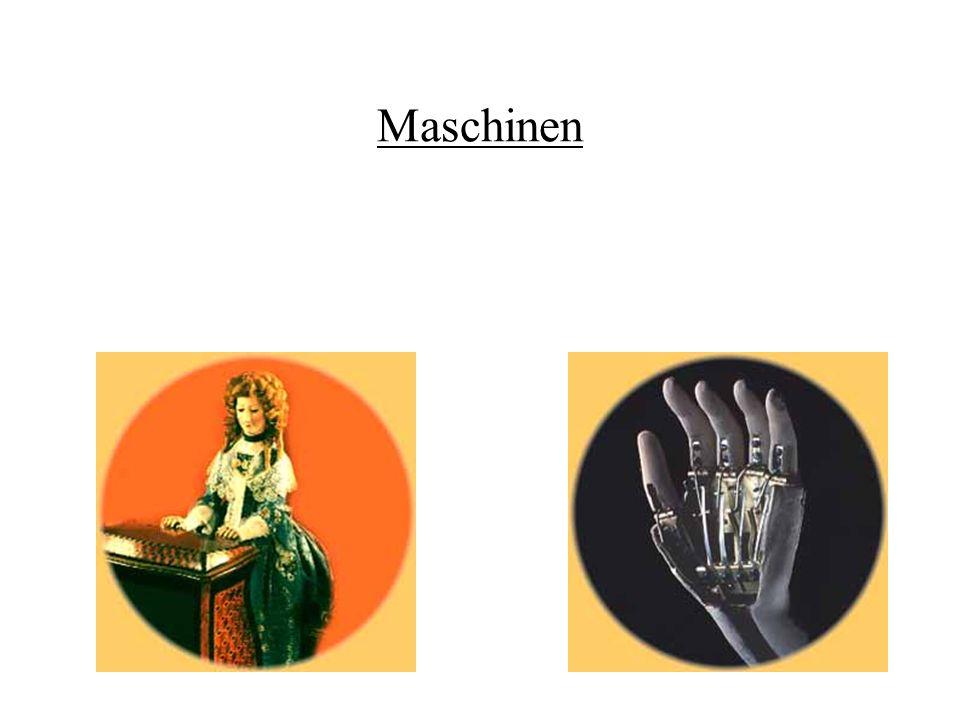 Maschinen Mit René Descartes (1596 - 1650) gewann der Automat auch philosophisch an Bedeutung. Im Discours de la méthode (1637) und im Traité de lhomm