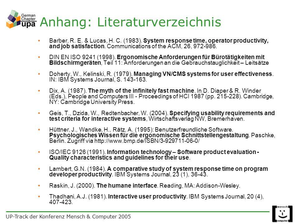 UP-Track der Konferenz Mensch & Computer 2005 Anhang: Literaturverzeichnis Barber, R.