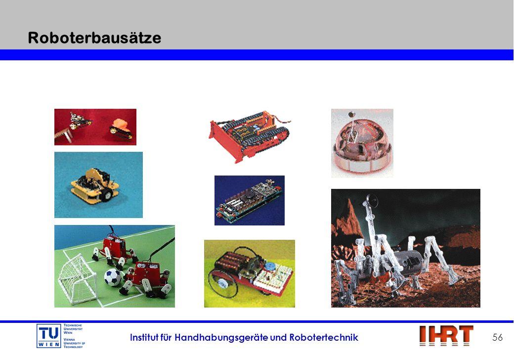 Institut für Handhabungsgeräte und Robotertechnik 56 Roboterbausätze