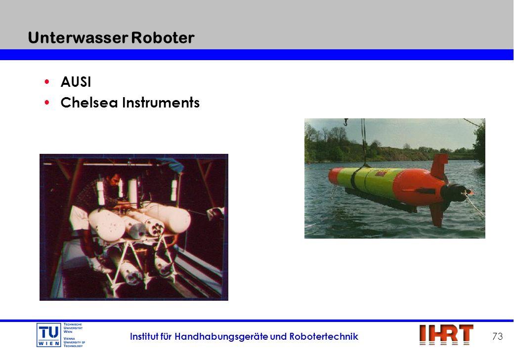 Institut für Handhabungsgeräte und Robotertechnik 73 Unterwasser Roboter AUSI Chelsea Instruments