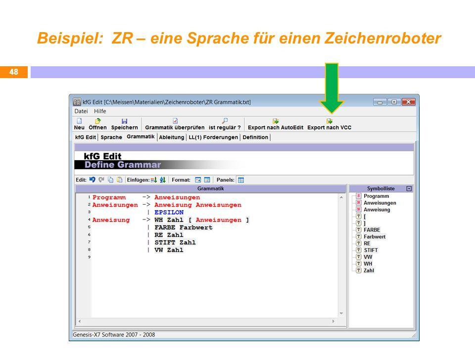 Beispiel: ZR – eine Sprache für einen Zeichenroboter 48
