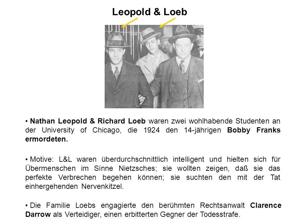 Leopold & Loeb Ist eine Schuld damit verbunden, wenn jemand Nietsches Philosophie ernst nimmt und sein Leben danach ausrichtet.