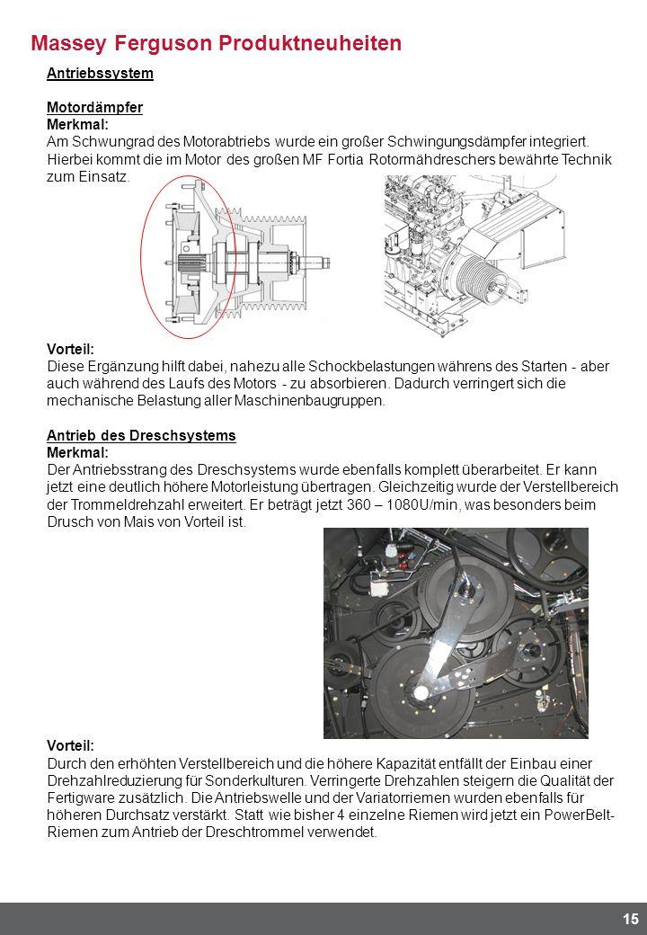 Massey Ferguson Produktneuheiten 15 Antriebssystem Motordämpfer Merkmal: Am Schwungrad des Motorabtriebs wurde ein großer Schwingungsdämpfer integrier