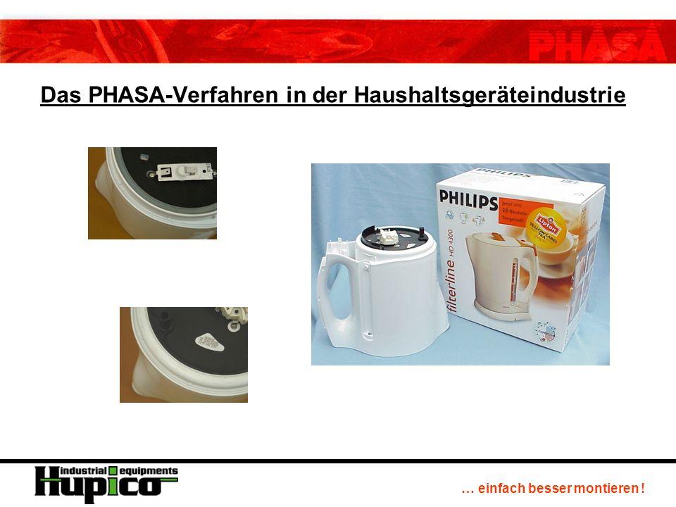 … einfach besser montieren ! Das PHASA-Verfahren in der Haushaltsgeräteindustrie