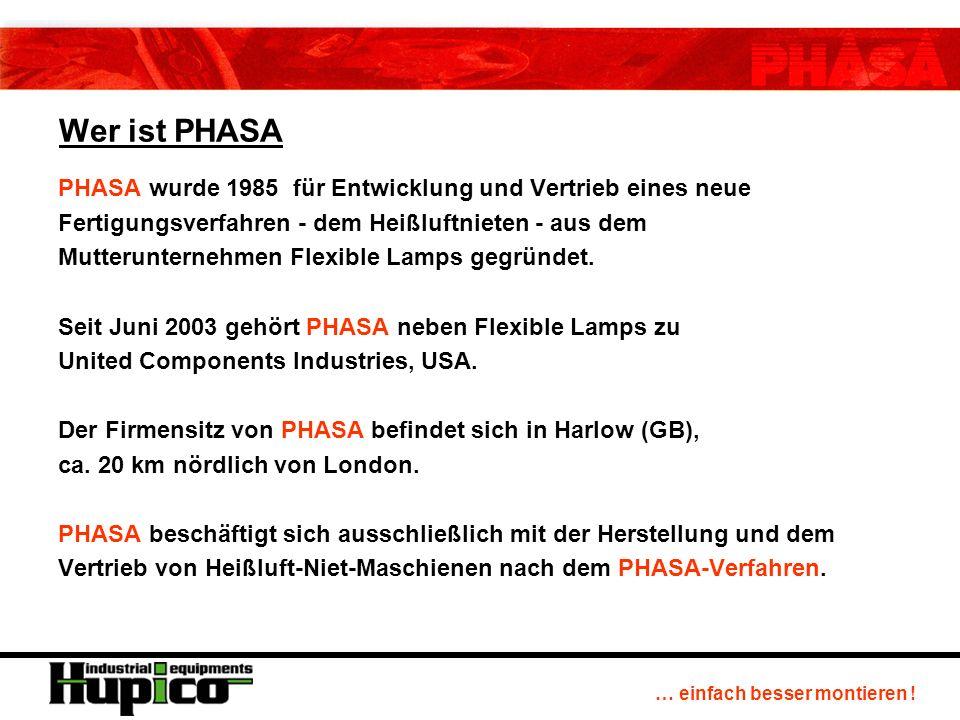 … einfach besser montieren ! Das PHASA-Verfahren in der Fahrzeugindustrie