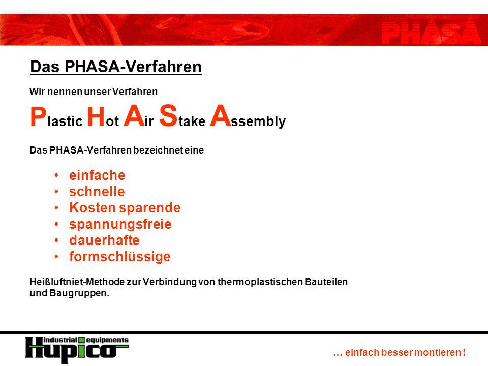 … einfach besser montieren ! Das PHASA-Verfahren in der Elektroindustrie