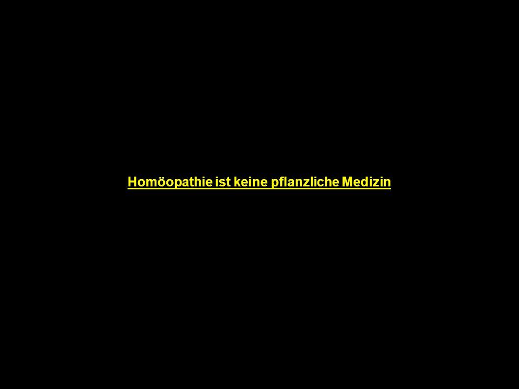 Homöopathie ist keine pflanzliche Medizin