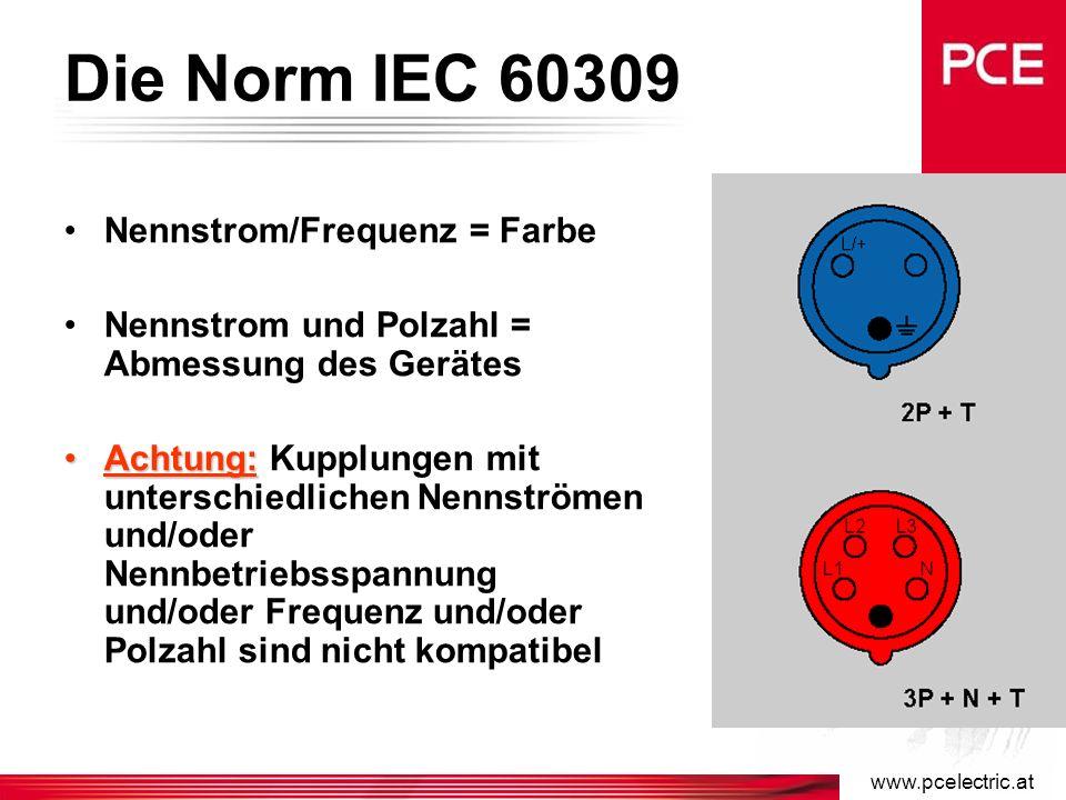 www.pcelectric.at Norm IEC 60309-2 (EN 60309-2) Es ist möglich CEE Steckvorrichtungen laut Norm wie folgt einzuteilen: –Nennstrom 16, 32, 63 und 125A –Nennbetriebsspannung Steckvorrichtungen <50V (Kleinspannung): 24V, 42V Steckvorrichtungen >50V: 100-130V, 200-250V, 380-415V, 480-500V, 600-690V –Polzahl 2p, 3p, 2p+E, 3p+E und 3p+N+E bei 63A und 125A kann ein Pilotkontakt als elektrische Verriegelung verwendet werden –Frequenz 50Hz, 60Hz, 100-300Hz, >300-500Hz und Gleichstrom –IP Schutzart IP44 und IP67