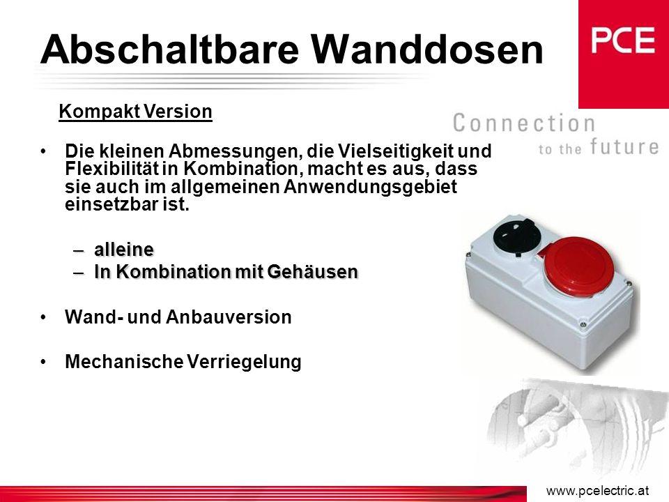 www.pcelectric.at Abschaltbare Wanddosen AWD sind mechanisch verriegelt: –Stecken und Ziehen des Steckers ist nur in der OFF- Stellung des Schalters möglich.