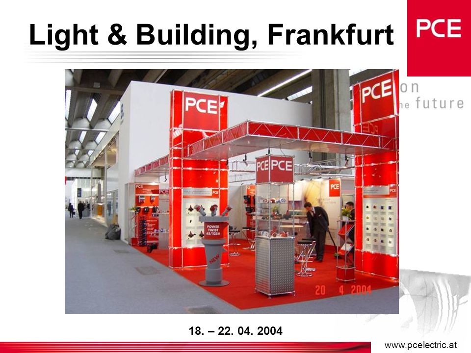 www.pcelectric.at Middle East, Dubai 15. – 18. 02. 2004