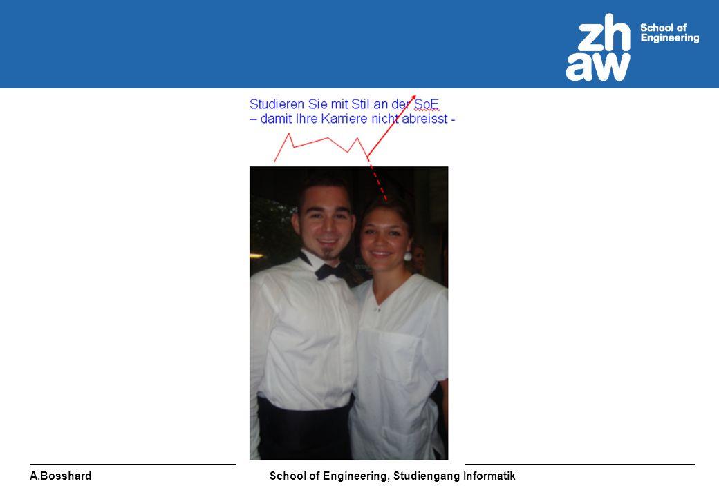 A.Bosshard School of Engineering, Studiengang Informatik