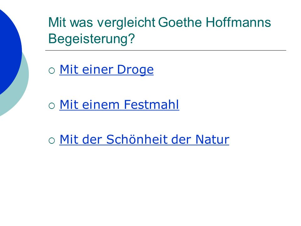 Mit was vergleicht Goethe Hoffmanns Begeisterung.