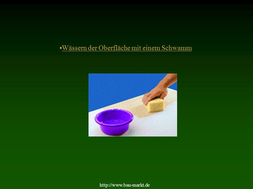6 2.Wässern Beim Wässern wird mit einem Schwamm warmes Wasser gleichmäßig und satt aufgetragen.