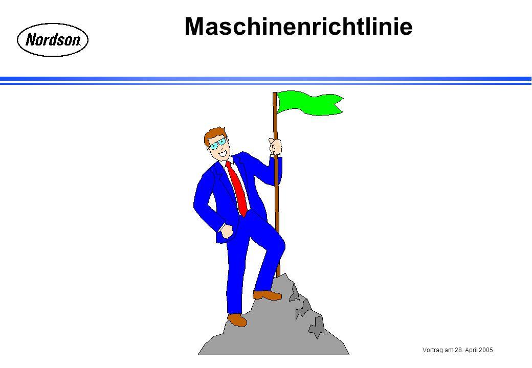 Maschinenrichtlinie Vortrag am 28. April 2005