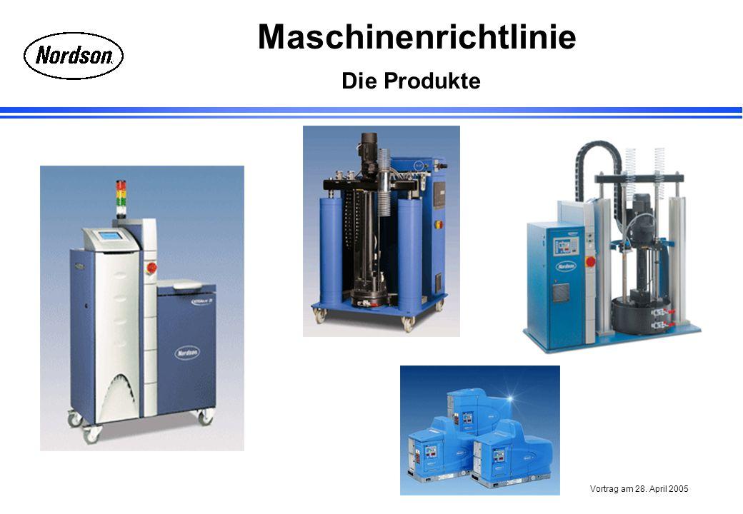 Maschinenrichtlinie Vortrag am 28. April 2005 Die Produkte