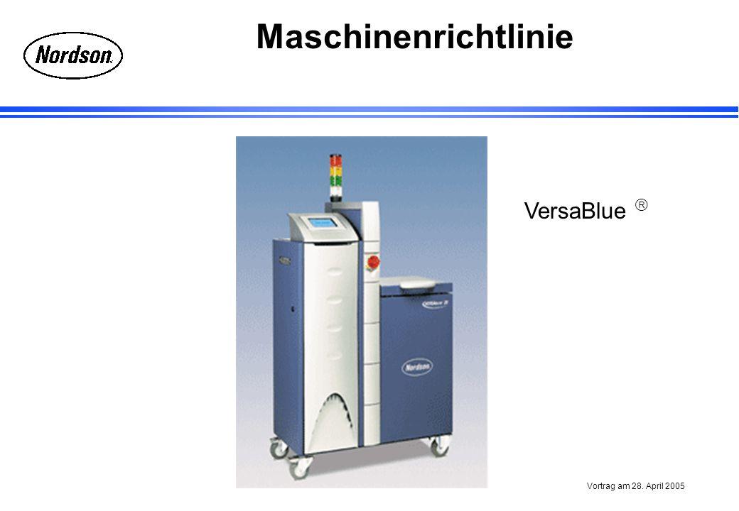 Maschinenrichtlinie Vortrag am 28. April 2005 VersaBlue