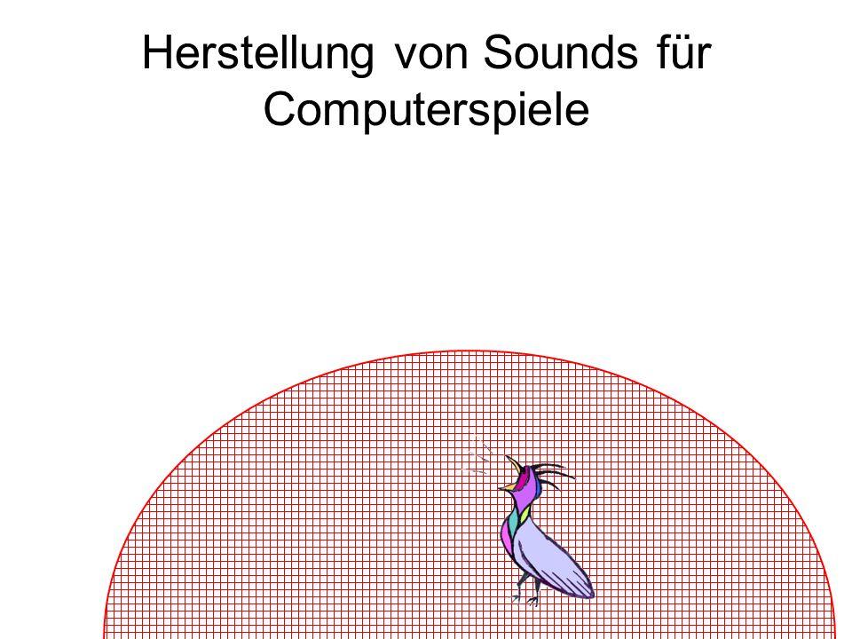 Herstellung von Sounds für Computerspiele