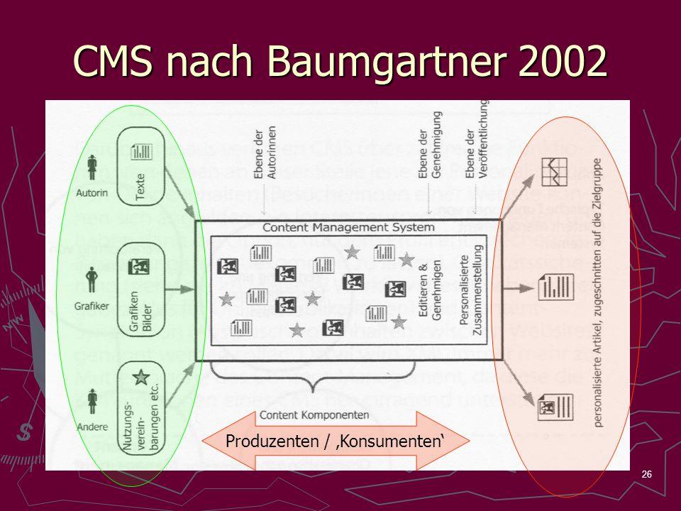 26 CMS nach Baumgartner 2002 Produzenten / Konsumenten
