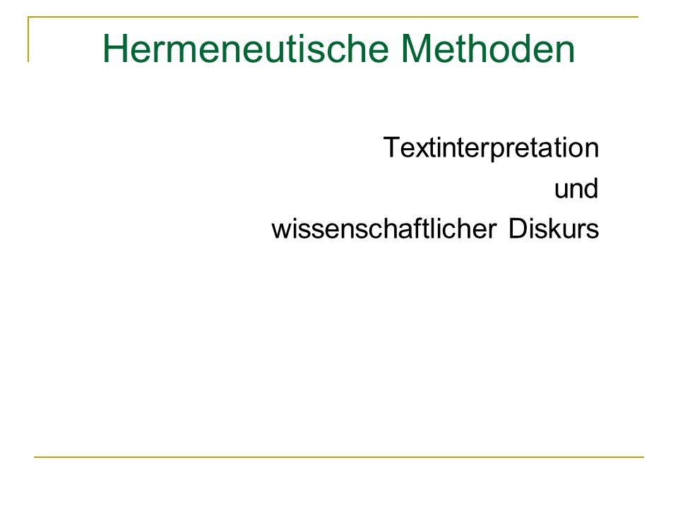 Hermeneutische Methoden Textinterpretation und wissenschaftlicher Diskurs