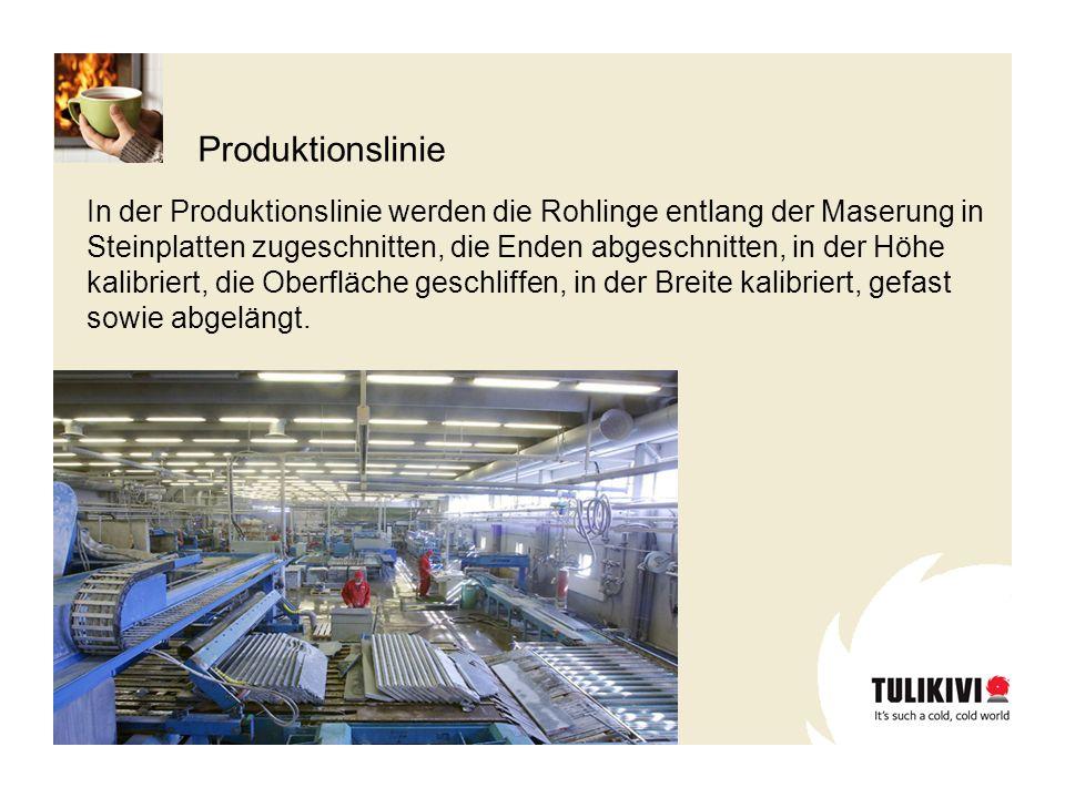 Produktionslinie In der Produktionslinie werden die Rohlinge entlang der Maserung in Steinplatten zugeschnitten, die Enden abgeschnitten, in der Höhe