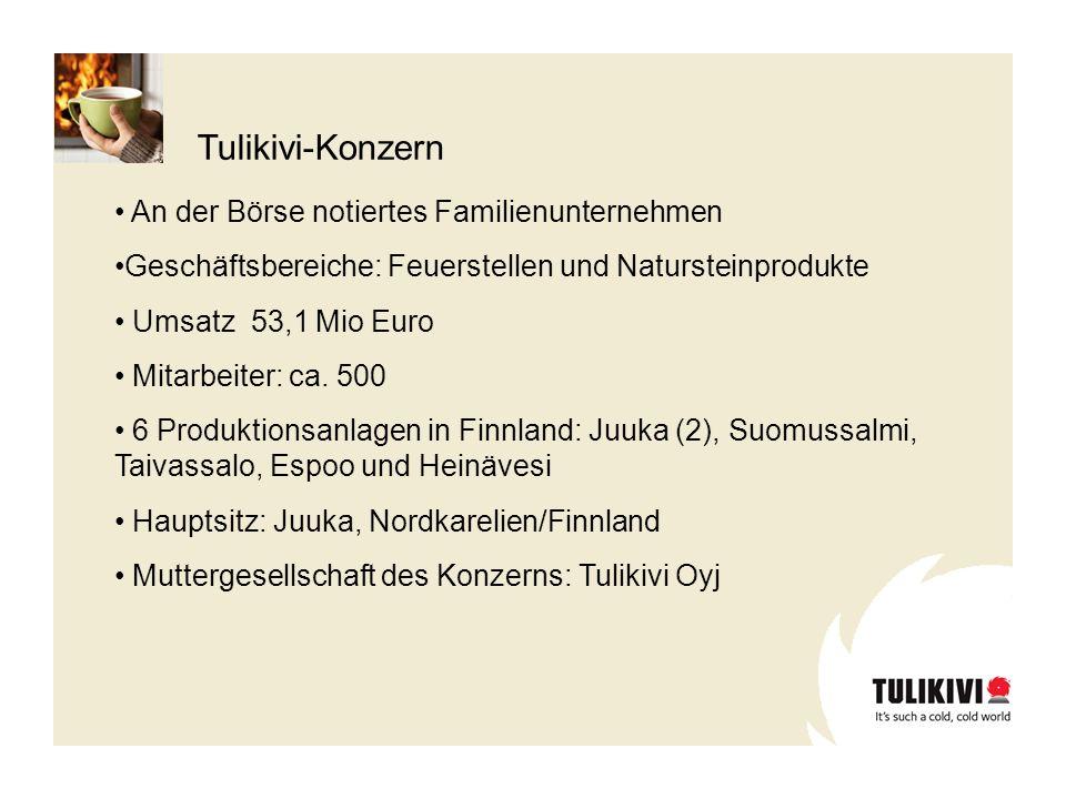 An der Börse notiertes Familienunternehmen Geschäftsbereiche: Feuerstellen und Natursteinprodukte Umsatz 53,1 Mio Euro Mitarbeiter: ca. 500 6 Produkti