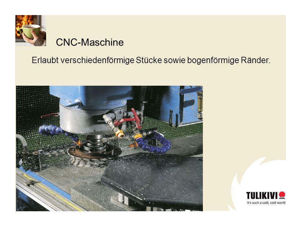 CNC-Maschine Erlaubt verschiedenförmige Stücke sowie bogenförmige Ränder.