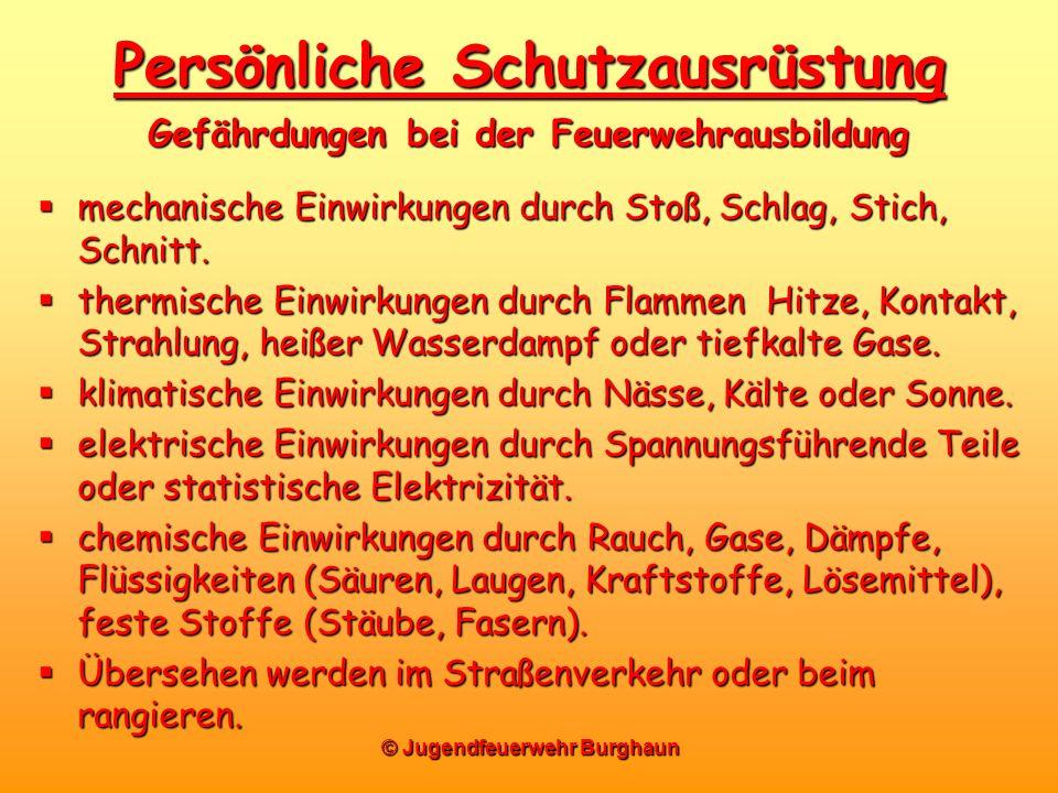© Jugendfeuerwehr Burghaun mechanische Einwirkungen durch Stoß, Schlag, Stich, Schnitt. mechanische Einwirkungen durch Stoß, Schlag, Stich, Schnitt. t