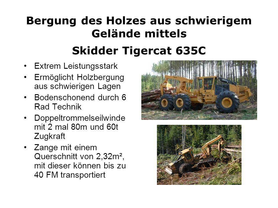 Bergung des Holzes aus schwierigem Gelände mittels Skidder Tigercat 635C Extrem Leistungsstark Ermöglicht Holzbergung aus schwierigen Lagen Bodenschon