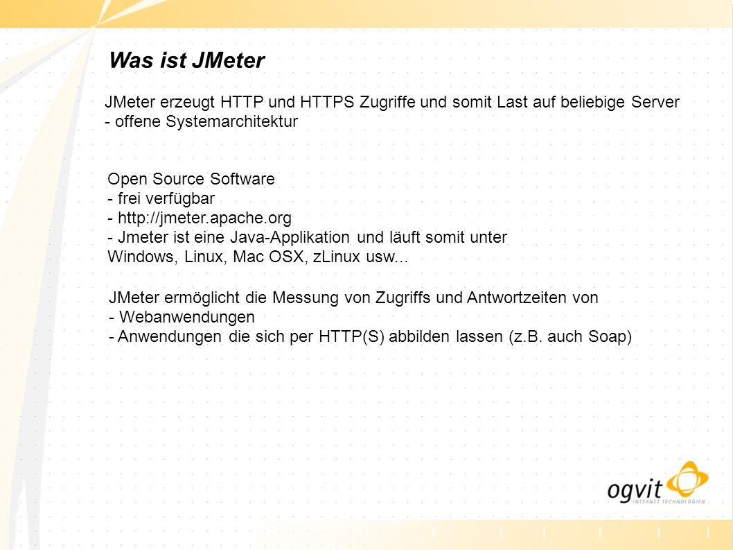 Wie arbeitet JMeter - eingebauter Proxy: Erzeugt Skripte - Jeder virtuelle User (VU) hat einen eigenen Thread - mehrere hundert VU s pro Maschine - mehrere Maschinen können gesteuert Last erzeugen - externe Programme können eingebunden werden - Cloud Fähig: mehrere Rechner und Instanzen können kostengünstig in die Cloud geschoben werden