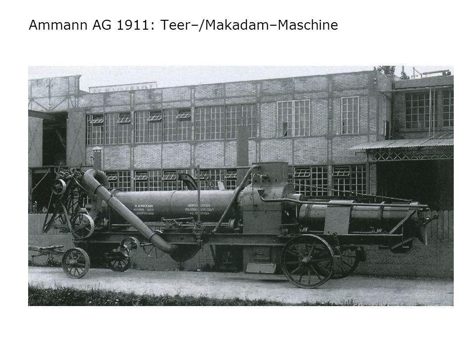 Ammann AG 1911: Teer–/Makadam–Maschine