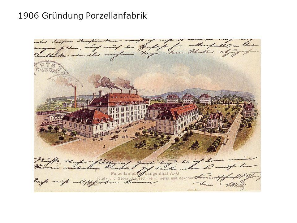 1906 Gründung Porzellanfabrik