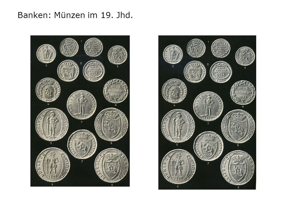 Banken: Münzen im 19. Jhd.
