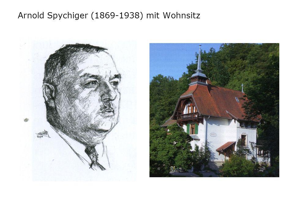 Arnold Spychiger (1869-1938) mit Wohnsitz