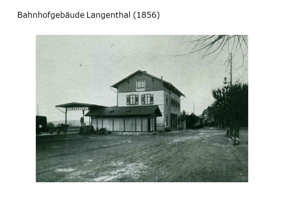 Bahnhofgebäude Langenthal (1856)