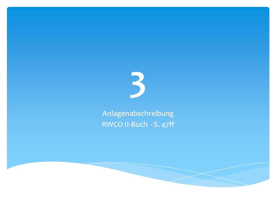 3 Anlagenabschreibung RWCO II-Buch - S. 47ff