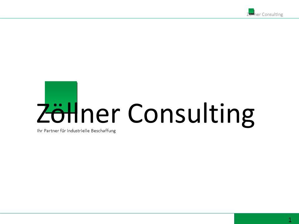1 Zöllner Consulting Ihr Partner für industrielle Beschaffung