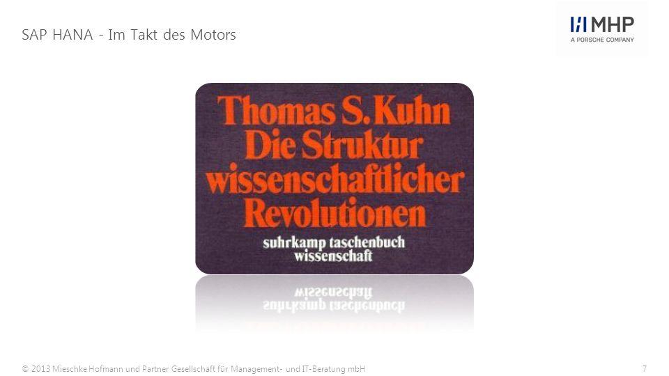 © 2013 Mieschke Hofmann und Partner Gesellschaft für Management- und IT-Beratung mbH8 Paradigmenwechsel.