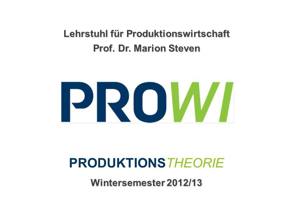 Produktionstheorie12 © 2012 Lehrstuhl für Produktionswirtschaft Prof.