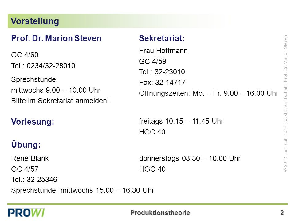 Produktionstheorie33 © 2012 Lehrstuhl für Produktionswirtschaft Prof.