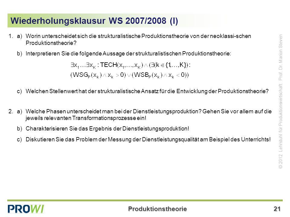 Produktionstheorie21 © 2012 Lehrstuhl für Produktionswirtschaft Prof.