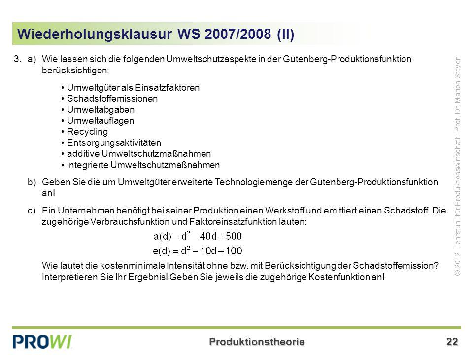 Produktionstheorie22 © 2012 Lehrstuhl für Produktionswirtschaft Prof.
